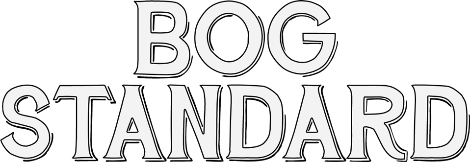 BOGSTANDARD.png