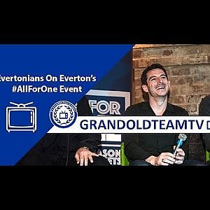 "| ""I Feel Part Of The Club"" - Evertonians On #AllForOne Event - YouTube"
