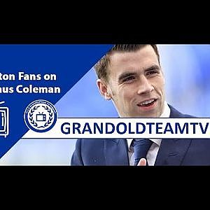 "| ""We're Going To Miss Him"" - Everton Fans On Seamus Coleman #AllForOne - YouTube"